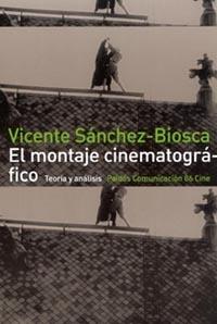 EL MONTAJE CINEMATOGRÁFICO                                                      TEORÍA Y ANÁLIS