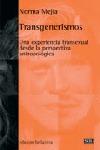 TRANSGENERISMOS: UNA EXPERIENCIA TRANSEXUAL DESDE LA PERSPECTIVA ANTROPOLÓGICA