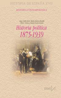 HISTORIA POLÍTICA DE ESPAÑA, 1875-1939