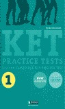 KET PRACTICE TESTS 1 FOR THE CAMBRIDGE KEY ENGLISH TEST, ESO