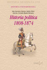 HISTORIA POL'TICA, 1808-1874.