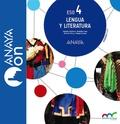 LENGUA Y LITERATURA 4. ESO. ANAYA ON..