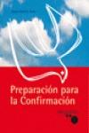 PREPARACIÓN PARA LA CONFIRMACIÓN