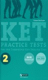 KET PRACTICE TESTS 2 FOR THE CAMBRIDGE KEY ENGLISH TEST, ESO