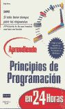 APRENDIENDO PRINCIPIOS PROGRAMACION EN 24 HORAS