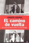 EL CAMINO DE VUELTA : DEL TRIUNFO DE FELIPE GONZÁLEZ A LA CRISIS DEL PSOE