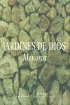 JARDINES DE DIOS: MENORCA