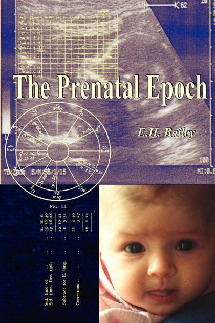 THE PRENATAL EPOCH