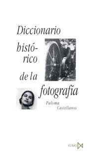 DICCIONARIO HISTORICO FOTOGRAFIA