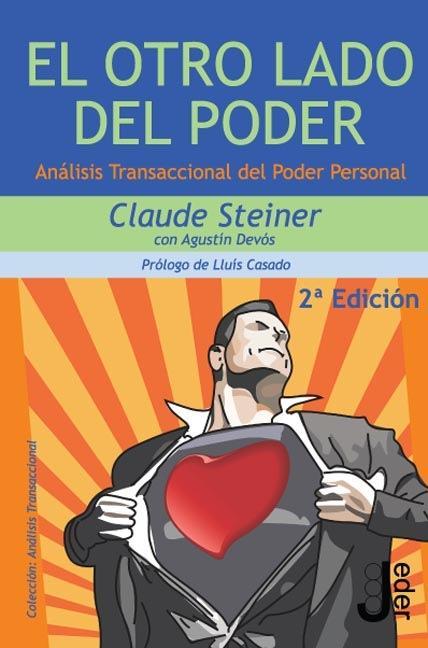 EL OTRO LADO DEL PODER : ANÁLISIS TRANSACCIONAL DEL PODER PERSONAL