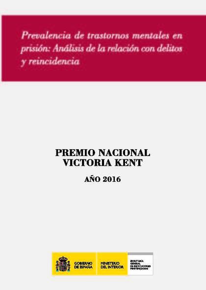 PREVALENCIA DE TRASTORNOS MENTALES EN PRISIÓN. ANÁLISIS DE LA RELACIÓN CON DELITOS Y REINCIDENC