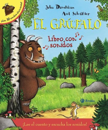 EL GRÚFALO. LIBRO CON SONIDOS.