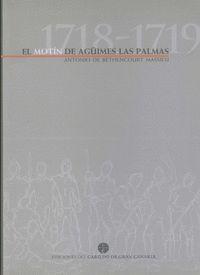 EL MOTÍN DE AGÜIMES-LAS PALMAS (1718-1719)
