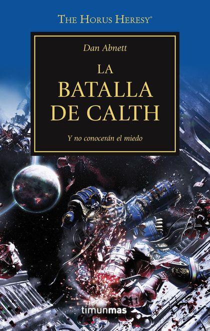 LA BATALLA DE CALTH, N.º 19.
