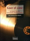 LEER EL CINE : LA TEORÍA LITERARIA EN LA TEORÍA CINEMATOGRÁFICA