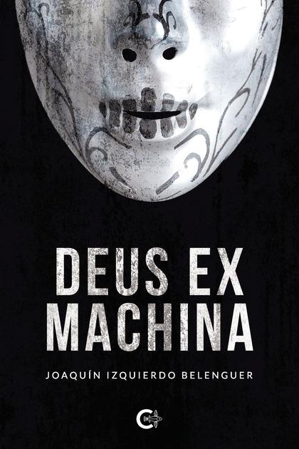 DEUS EX MACHINA. HAERESIS