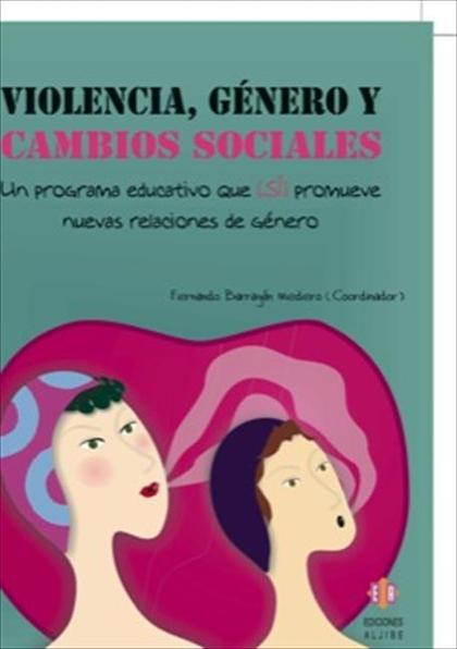 Violencia, género y cambio sociales