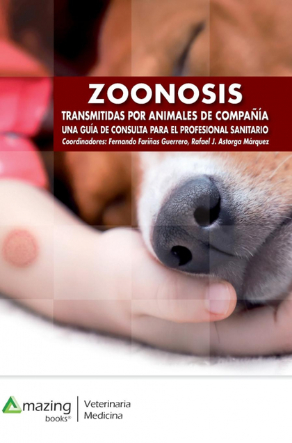 ZOONOSIS TRANSMITIDAS POR ANIMALES DE COMPAÑÍA                                  UNA GUÍA DE CON