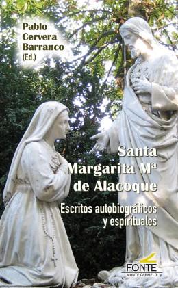SANTA MARGARITA Mª DE ALACOQUE                                                  ESCRITOS AUTOBI