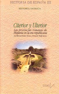 CITERIOR Y ULTERIOR: LAS PROVINCIAS ROMANAS DE HISPANÍA EN LA ERA REPU
