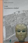 URUK, LA PRIMERA CIUDAD
