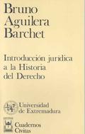 INTRODUCCIÓN JURÍDICA A LA HISTORIA DEL DERECHO