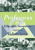 PROFESORES DE EDUCACIÓN SECUNDARIA. LEGISLACIÓN VALENCIANA
