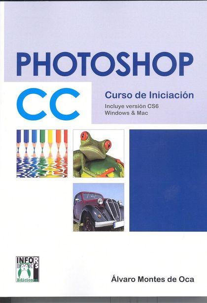 PHOTOSHOP CC, CURSO DE INICIACIÓN