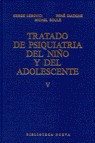 TRATADO PSIQUIATRIA NIÑO Y ADOLESCENTE,V