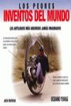 LOS PEORES INVENTOS DEL MUNDO                                                   INVENCIONES CUR