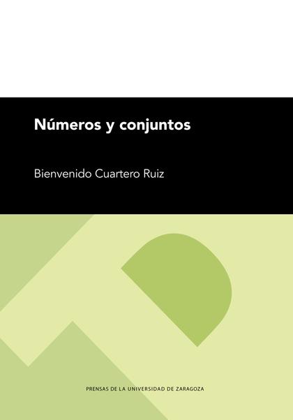 NÚMEROS Y CONJUNTOS.