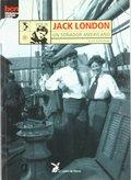 VIDA DE JACK LONDON, UN SOÑADOR AMERICANO. SOÑADOR AMERICANO, UN