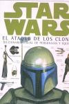 STAR WARS, EL ATAQUE DE LOS CLONES: DICCIONARIO VISUAL DE PERSONAJES Y
