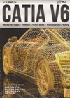 EL LIBRO DE CATIA V6 : MÓDULOS PART DESIGN, WIREFRAME & SURFACE DESIGN, ASSEMBLY DESIGN Y DRAFT