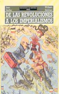 DE LAS REVOLUCIONES A LOS IMPERIALISMOS (INICIACION A LA HISTORIA)