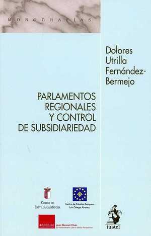 LOS PARLAMENTOS REGIONALES Y EL CONTROL DE SUBSIDIARIEDAD.