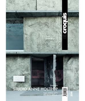 STUDIO ANNE HOLTROP 2009 / 2020. LUGAR, MATERÍA, GESTO - SITE, MATTER, GESTURE