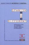 SPANISH IS DIFFERENT : INTRODUCCIÓN AL ESPAÑOL COMO LENGUA EXTRANJERA