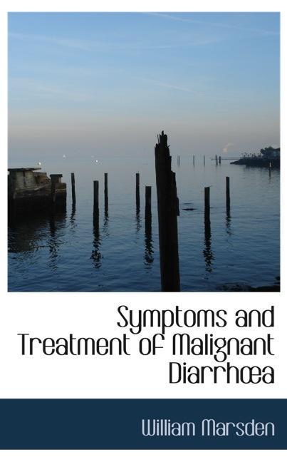 Symptoms and Treatment of Malignant Diarrh?a