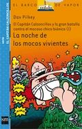 LA NOCHE DE LOS MOCOS VIVIENTES