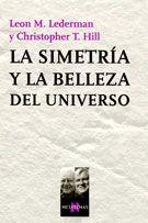 LA SIMETRÍA Y LA BELLEZA DEL UNIVERSO