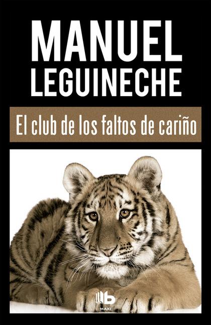 EL CLUB DE LOS FALTOS DE CARIÑO.