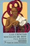 LAS CIENCIAS SOCIALES DE HOY (BARKER,P.)