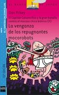 LA VENGANZA DE LOS REPUGNANTES MOCOROBOTS