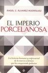 EL IMPERIO PORCELANOSA. LA HISTORIA HUMANA Y EMPRESARIAL DE LA MARCA CERÁMICA QUE HA CONQUISTAD