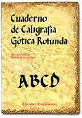 CUADERNO DE CALIGRAFÍA GÓTICA ROTUNDA