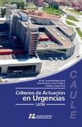 CRITERIOS DE ACTUACIÓN EN URGENCIAS LEÓN, CAULE