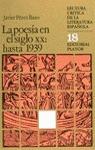 LA POESÍA EN EL SIGLO XX : HASTA 1939