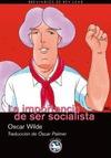 LA IMPORTANCIA DE SER SOCIALISTA