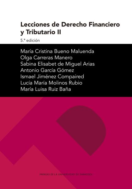 LECCIONES DE DERECHO FINANCIERO Y TRIBUTARIO II.
